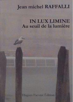 """"""" Au seuil de la lumière """""""