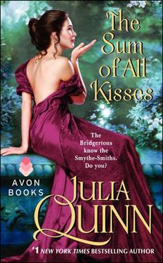 The Sum of All Kisses by Julia Quinn, US edition.