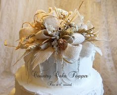"""Burlap Country Cake Topper, fits a 6"""" round cake, embellished with burlap, german statice, tallow & wheat. Made to Order"""