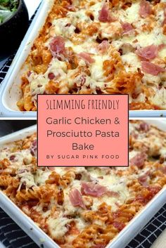 Garlic Chicken & Prosciutto Pasta Bake- a delicious, healthy, and simple to make dinner. Garlic Chicken & Prosciutto Pasta Bake- a delicious, healthy, and simple to make dinner. Slimming World Dinners, Slimming World Chicken Recipes, Slimming World Recipes Syn Free, Slimming Eats, Slimming World Food, Slimming World Pasta Bake, Slimming World Lunch Ideas, Slimming World Desserts, Low Calorie Dinners