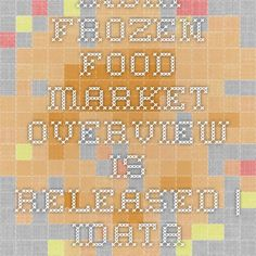 India Frozen Food Market Overview Is Released | iData Insights