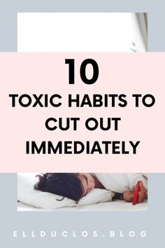 10 toxic habits to quit immediately! Are these toxic habits affecting your happiness and mental health? Why I cut these habits out of my daily routine. Self Development, Personal Development, Motivational Words, Inspirational Quotes, Habits Of Successful People, Self Care Activities, Healthy Mind, Healthy Habits, Comparing Yourself To Others