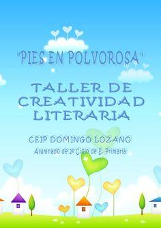 Pies en polvorosa  Actividad de escritura con niños de Segundo Ciclo de E. Primaria en el ámbito del Taller de Creatividad Literaria.