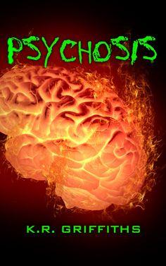 Spychosis by K.R. Griffiths - ebook, Horror, action, Conspiracy, suspense, Virus, Zombie apocalypse, Epub