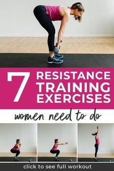 7 Full Body Resistance Training Exercises (Video) | Nourish Move Love