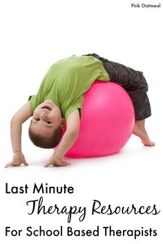 Last Minute Therapy Resources - Perfect for school based therapists and they even work great for classroom teachers. Fun ways to get the kids moving. $Paid Products Mentioned