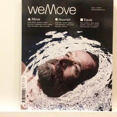 New @wemovemagazine covers moving nourishment and real gear  #carlpaoli on moving #wimhofmethod on breathing @yolandanaturally on #quinoaporridge