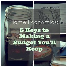 5 keys to making a budget you will actually keep!