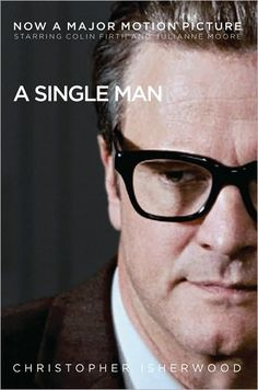 A Single Man (2009) directed by Tom Ford, starring Colin Firth, Julianne Moore and Nicolas Hoult. Novel written by Christopher Isherwood.