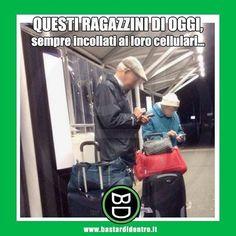Dove andremo mai a finire? #bastardidentro #cellulare #nonno #ragazzi www.bastardidentro.it