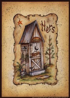 Mary Ann June - Her Outhouse - art prints and posters China Painting, Tole Painting, Decoupage, Arte Country, Country Decor, Primitive Bathrooms, Country Bathrooms, Creation Photo, Feather Painting