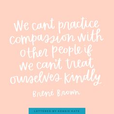 12 Brené Brown Quotes Everyone Needs to Hear — Kensie Kate Quotes To Live By, Life Quotes, Funny Quotes, Quotes Quotes, Life Coach Quotes, Cover Quotes, Change Quotes, Wisdom Quotes, Self Compassion Quotes