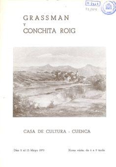 Grassman y Conchita Roig exponen en la Casa de Cultura de Cuenca Mayo 1979 #CasaCulturaCuenca #Grassman #ConchitaRoig