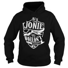 TeeForJonie  Jonie ≧ Thing  New Jonie Name Shirt TeeForJonie  Jonie Thing  New Jonie Name Shirt  If you are Jonie or loves one Then this shirt is for you Cheers TeeForJonie Jonie