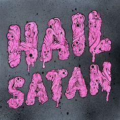 Hail Satan by Buff Monster