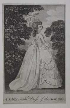 A Lady in the Dress of the Year 1784 18th Century Clothing, 18th Century Fashion, 17th Century, London Museums, Marie Antoinette, Historical Clothing, Fashion Plates, Rococo, Pretty Pictures