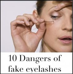 10 Dangers of Fake Eyelashes  Don't run the risk! Make your lashes go from plain to FABULOUS for only $29 with our Moodstruck 3D Fiber Lash Mascara! All natural green tea fibers ENHANCE your natural lashes! Check it out!!! :D  thehappy3dlashgirl.com