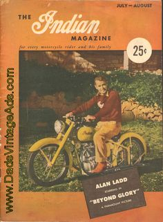 """1948 The Indian Motorcycle Magazine – cover photo: Alan Ladd starring in """"Beyond Glory"""" – a Paramount Picture"""