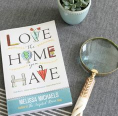 I am so excited to have been invited to complete a simple Love Your Home Challenge inspired by the new book Love The Home You Have written by my blogging friend Melissa The Inspired Room​. Melissa's beautiful blog is ever-inspiring, and so is her new book! One of my favorite parts of the book are the challenges that Melissa offers to her readers at the end. She has a 31 days of practical ways to love the home you have.