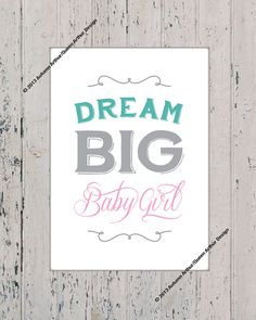 Dream Big Baby Girl 8x10 Rustic Country Cottage Vintage Nursery Print  by queenarthur317, $3.99