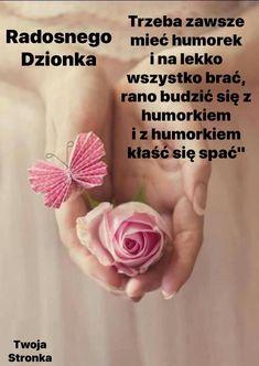 Motto, Good Morning, Facebook, Disney, Text Posts, Polish Sayings, Quotes, Kaffee, Buen Dia