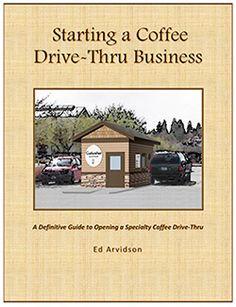 E-Book: Starting a Coffee Drive-Thru Business
