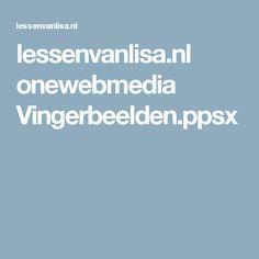 lessenvanlisa.nl onewebmedia Vingerbeelden.ppsx