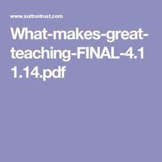 What-makes-great-teaching-FINAL-4.11.14.pdf