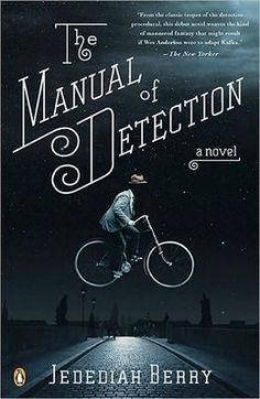 My The Manual of Detection by Jedediah Berry, which so far reads like the love-child of Raymond Chandler, Jorge Borges and godfather Kafka (and I mean that in the best possible way). Cool Books, I Love Books, Books To Read, My Books, Leo, Penguin Books, Album, Book Cover Design, Book Design