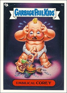 aca1bbc0b25 Umbilical Corey Topps Trading Card Garbage Pail Kids All-New Series 2 A