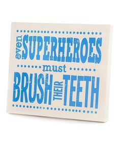 Look at this #zulilyfind! Blue 'Superheroes' Tooth Brushing Wall Art by Twelve Timbers #zulilyfinds