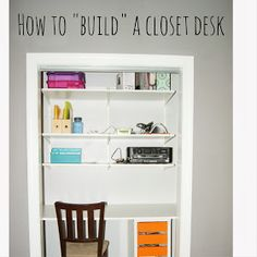 How to build a closet desk Closet desk how to Easy closet desk
