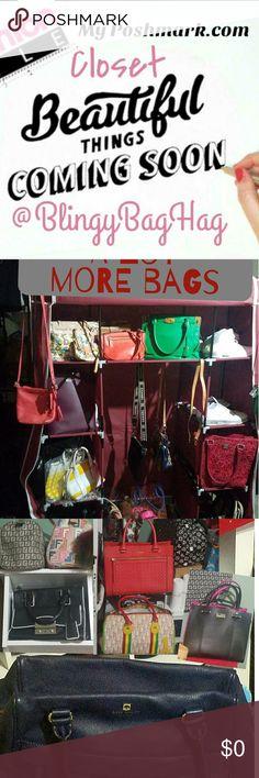 💖💖💖💖LISTING THIS WEEKEND💖💖💖💖 🛍Coming Soon🛍 Bags