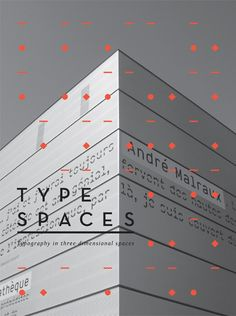 TYPE SPACES: TYPOGRAPHY IN THREE-DIMENSIONAL SPACES