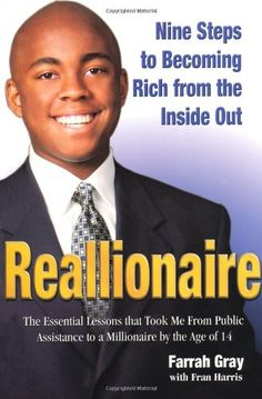 Reallionaire: Nine Steps to Becoming Rich from the Inside Out: Farrah Gray, Fran Harris: 9780757302244: Amazon.com: Books