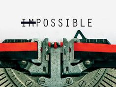 Nothing is impossible! Modified from a pin by Liz Perkins