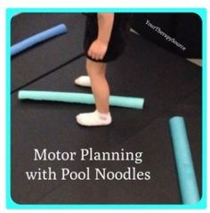 OT/PT Activity of the Week: Motor Planning Activity Using Pool Noodles - pinned by @PediaStaff – Please Visit ht.ly/63sNt for all our ped therapy, school & special ed pins