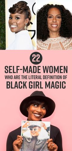 22 Self-Made Women Who Are The Literal Definition Of Black Girl Magic