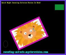 Quick Night Sweating Solution Review In Bond 123729 - Your Body to Stop Excessive Sweating In 48 Hours - Guaranteed!