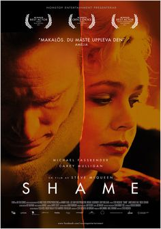 Shame Movies To Watch, Good Movies, 2011 Movies, Carey Mulligan, Film Releases, My Generation, Steve Mcqueen, Independent Films, Michael Fassbender
