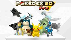 Again, this piece of news is late, but Pokedex 3D Pro is on the Nintendo eShop for a relatively high price of $14.99. If you are a Pokemon fan who doesn't mind the price, this app should  be useful.