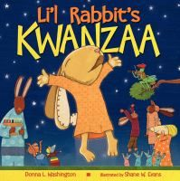 """L'il Rabbit searches for a gift for his grandmother when she is sick during Kwanzaa, and surprises her with the best gift of all. Includes """"The Nguzo Saba - The Seven Principles of Kwanzaa."""" - See more at: http://www.buffalolib.org/vufind/Record/1804360#sthash.l24tSFL5.dpuf"""