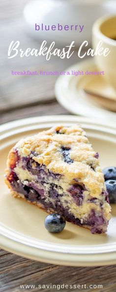 """Blueberry Breakfast Cake - perfect for breakfast, brunch or a light dessert. This luscious cake is adeliciously moist, lightly sweet """"coffee"""" cake bursting with juicy ripe blueberries. www.savingdessert.com #savingroomfordessert #blueberry #breakfast #brunch #blueberrycake #brunchcake #blueberrybreakfastcake"""