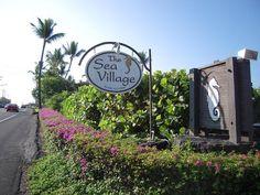 ハワイ島 コナ   Sea Village シービレッジ