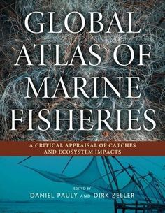 Global Atlas of Marine Fisheries: A Critical Appraisal of... http://www.amazon.com/dp/1610916255/ref=cm_sw_r_pi_dp_mtzlxb1H8Z14B
