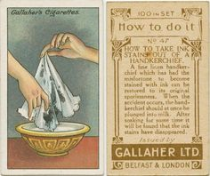 Well I thought this was interesting circa 1908-1918 How to take stains out of a hankie. I have never tried milk before, interesting indeed! Need pretty wedding hankies, special occasion handkerchiefs, monogrammed hankies, embroidered handkerchiefs, Find them at Nanalulus Linens and Handkerchiefs here: http://www.nanaluluslinensandhandkerchiefs.com/Ladies_New_and_Vintage_Handkerchiefs_Hankies_s/1921.htm