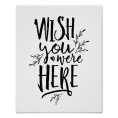 Wish you were here Wedding Memorial Table Sign bk - calligraphy gifts custom personalize diy create your own