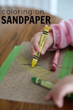 Coloring on Sandpaper Activity for Toddlers - I Can Teach My Child! Coloring on Sandpaper Activity for Toddlers: A unique sensory experience and a great way to encourage your child to hold their writing utensil correctly! Toddler Art, Toddler Learning, Toddler Crafts, Kids Crafts, Infant Toddler Classroom, Early Learning, Infant Activities, Activities For Kids, Learning Activities