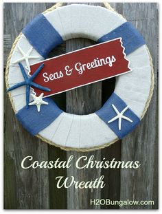 Love the sign. Available as a free printable! Easy+DIY+Coastal+Christmas+Wreath+and+Free+Printable