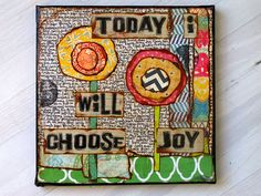 choose joy... by pitterpatterart via flickr